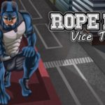Rope Hero Vice Town Mod APK [Latest Hack, Unlimited Money]
