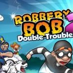 Robbery Bob 2 Mod APK v1.6.8.8 [Unlimited Coins, Tickets]